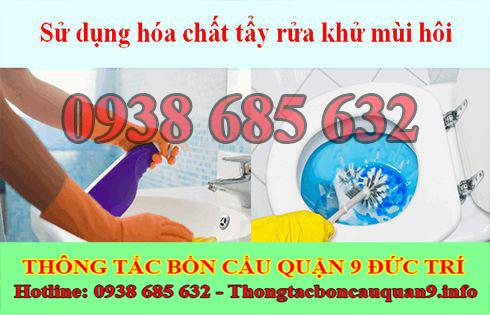 Dịch vụ khử mùi hôi cống mùi hôi toilet nhà vệ sinh Quận 9 Đức Trí.
