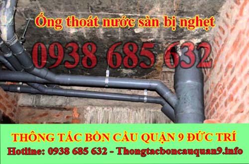 Ống thoát nước sàn bị nghẹt xử lý nhanh gọn nhẹ an toàn